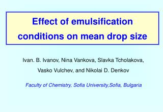 Effect of emulsification conditions on mean drop size