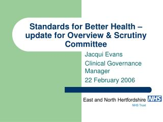 Standards for Better Health –  update for Overview & Scrutiny Committee
