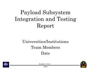 Payload Subsystem Integration and Testing Report