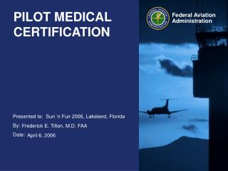 PILOT MEDICAL CERTIFICATION