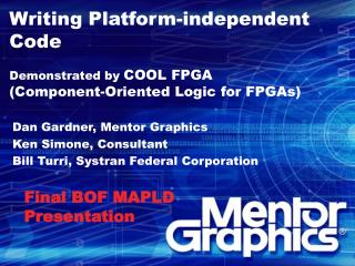 Writing Platform-independent Code Demonstrated by  COOL FPGA (Component-Oriented Logic for FPGAs)