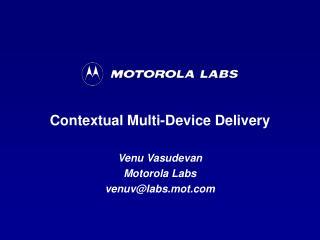 Contextual Multi-Device Delivery