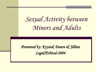 Sexual Activity between Minors and Adults