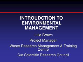 INTROUDCTION TO ENVIRONMENTAL MANAGEMENT