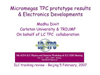 Micromegas TPC prototype results  & Electronics Developments
