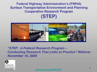 Federal Highway Administration's (FWHA) Surface Transportation Environment and Planning Cooperative Research Program  (S