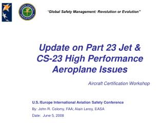 Update on Part 23 Jet & CS-23 High Performance Aeroplane Issues