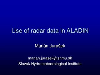 Use of radar data in ALADIN
