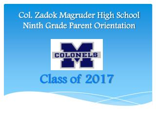 Col. Zadok Magruder High School Ninth Grade Parent Orientation