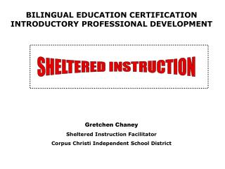 BILINGUAL EDUCATION CERTIFICATION  INTRODUCTORY PROFESSIONAL DEVELOPMENT
