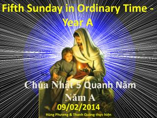 Fifth Sunday in Ordinary Time - Year A