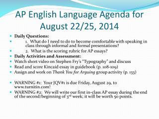 AP English Language Agenda for August 22/25, 2014