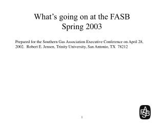 What's going on at the FASB Spring 2003