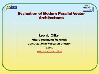 Evaluation of Modern Parallel Vector Architectures