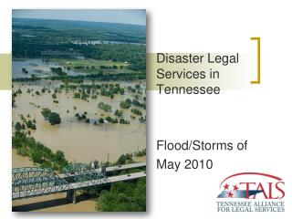 Disaster Legal Services in Tennessee  Flood/Storms of  May 2010