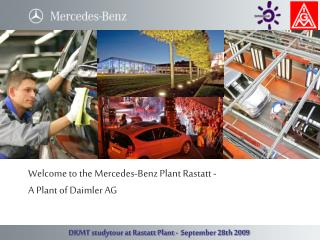 Welcome to the Mercedes-Benz Plant Rastatt -   A Plant of Daimler AG