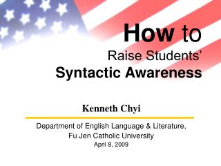 How  to Raise Students' Syntactic Awareness
