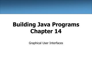 Building Java Programs Chapter 14