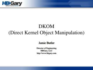 DKOM (Direct Kernel Object Manipulation)