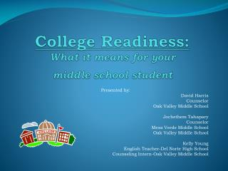 College Readiness: What it means for your middle school student
