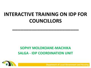 INTERACTIVE TRAINING ON IDP FOR COUNCILLORS ________________________