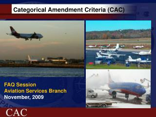 Categorical Amendment Criteria (CAC)