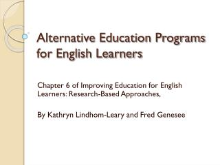 Alternative Education Programs for English Learners