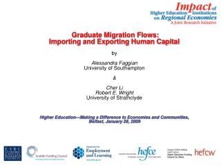 Graduate Migration Flows: Importing and Exporting Human Capital   by Alessandra  Faggian