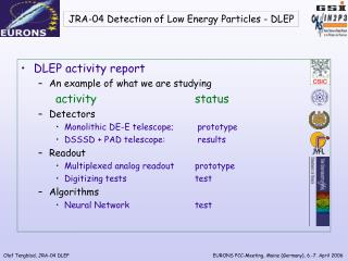 JRA-04 Detection of Low Energy Particles  -  DLEP