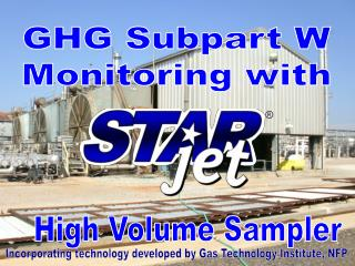 GHG Subpart W Monitoring with
