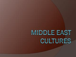 Middle East cultures
