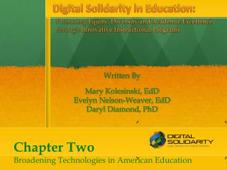 Chapter Two Broadening Technologies in American Education