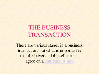 THE BUSINESS TRANSACTION