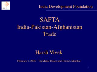 SAFTA India-Pakistan-Afghanistan Trade