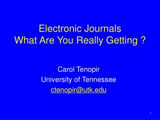 Electronic Journals  What Are You Really Getting ?