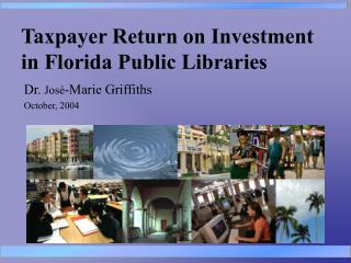 Taxpayer Return on Investment in Florida Public Libraries