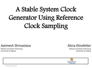A Stable System Clock Generator Using Reference Clock Sampling