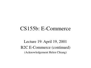 CS155b: E-Commerce
