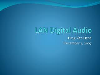 LAN Digital Audio