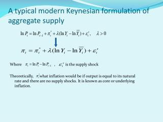 A typical modern Keynesian formulation of aggregate supply