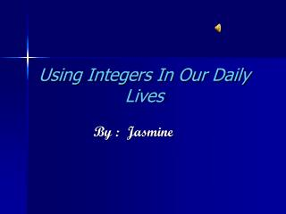 Using Integers In Our Daily Lives