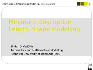 Minimum Description Length Shape Modelling