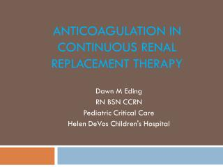 Anticoagulation in Continuous Renal Replacement Therapy