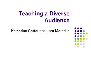 Teaching a Diverse Audience