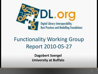 Functionality Working Group Report 2010-05-27