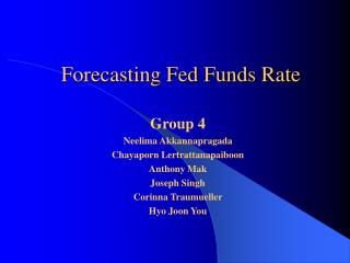 Forecasting Fed Funds Rate