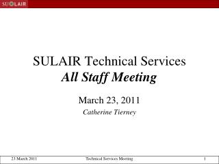 SULAIR Technical Services All Staff Meeting