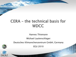 CERA – the technical basis for WDCC