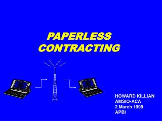 PAPERLESS CONTRACTING