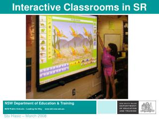 Interactive Classrooms in SR